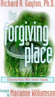The Forgiving Place