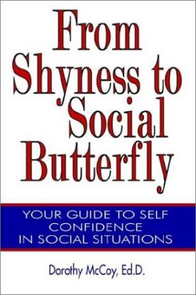 From Shyness to Social Butterfly