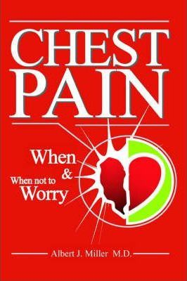 Chest Pain - When And When Not To Worry