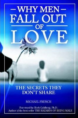 Why Men Fall Out of Love - The Secrets They Don't Tell