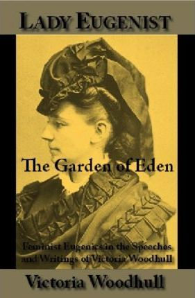 The Garden of Eden; Or, Paradise Lost and Found