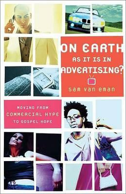 On Earth as It Is in Advertising?