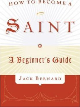 How to Become a Saint