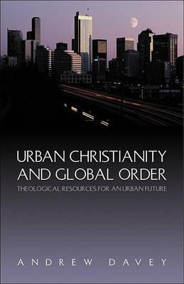 Urban Christianity and Global Order