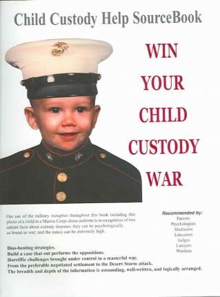 Win Your Child Custody War