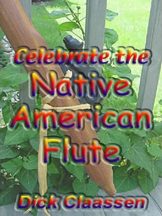 Celebrate the Native American Flute