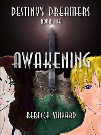 Awakening - Book I of the Destiny's Dreamers Trilogy