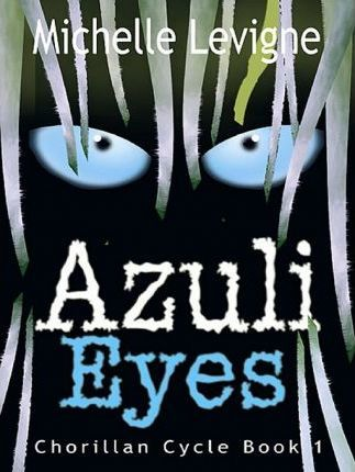 Azuli Eyes- Chorillan Cycle I