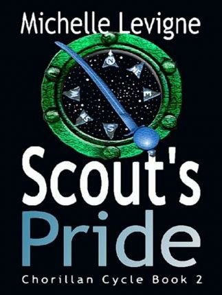 Scout's Pride - Chorillan Cycle II