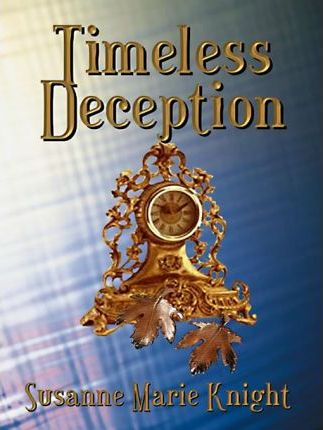 Timeless Deception
