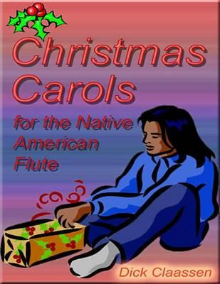 Christmas Carols for the Native American Flute