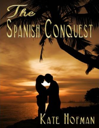 The Spanish Conquest