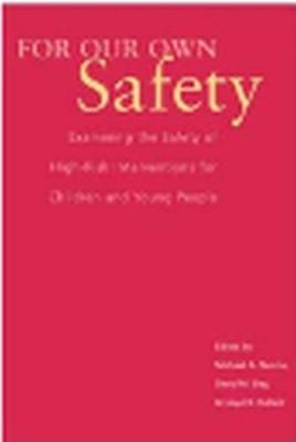For Our Own Safety