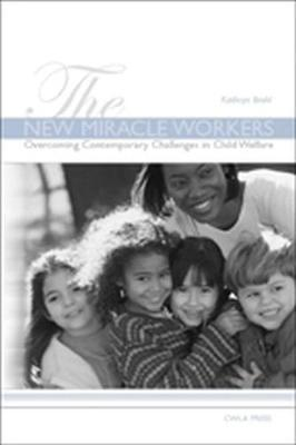 The New Miracle Workers