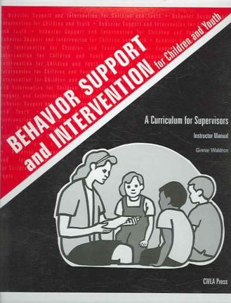Behavior Support and Intervention for Children and Youth