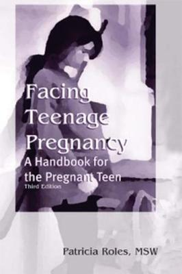 Facing Teenage Pregnancy