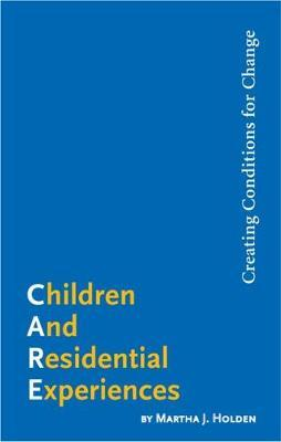 Children and Residential Experiences