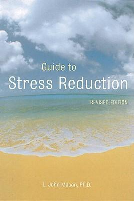 Guide to Stress Reduction