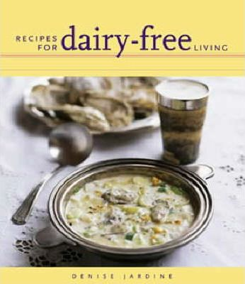 Recipes for Dairy-free Living