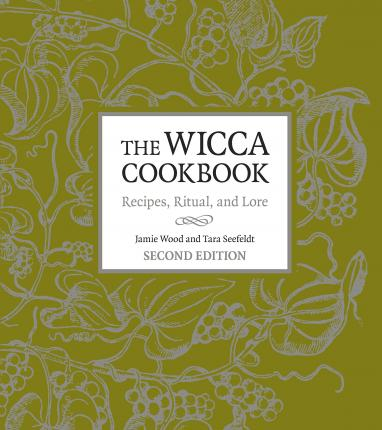 The Wicca Cookbook, Second Edition