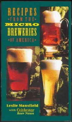 Recipes from the Microbreweries of America