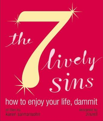 The Seven Lively Sins