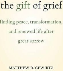 The Gift of Grief
