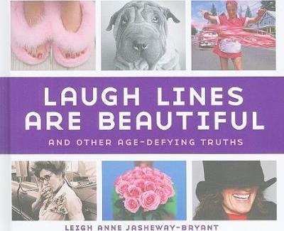 Laugh Lines are Beautiful