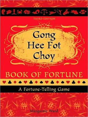 Gong Hee Fot Choy Book of Fortune