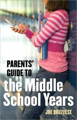 Parent's Guide to the Middle School Years