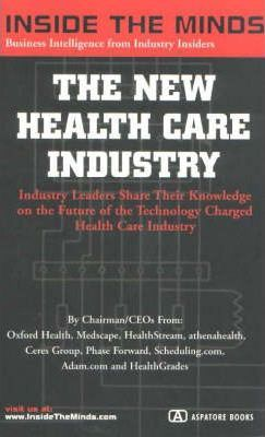 The New Health Care Industry