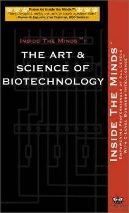 The Art & Science of Biotechnology
