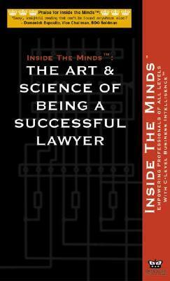 The Art & Science of Being a Successful Lawyer