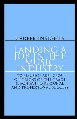 Landing a Job in the Music Industry