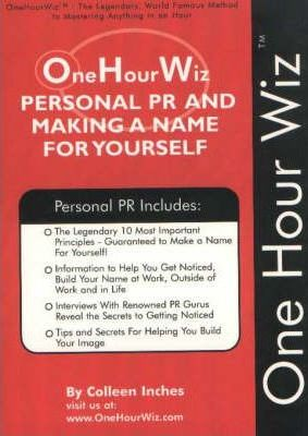 Personal PR and Making a Name for Yourself