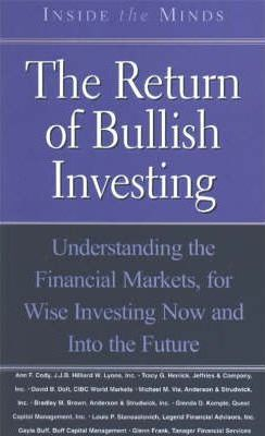 The Return of Bullish Investing
