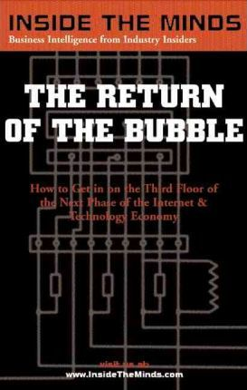 Return of the Bubble