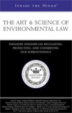 The Art & Science of Environmental Law