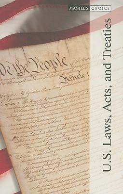 U.S. Laws, Acts, and Treaties, Volume 1