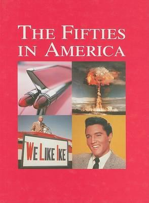 The Fifties in America, Volume I