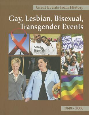 Gay, Lesbian, Bisexual, Transgender Events, Volume 1: 1848-1983