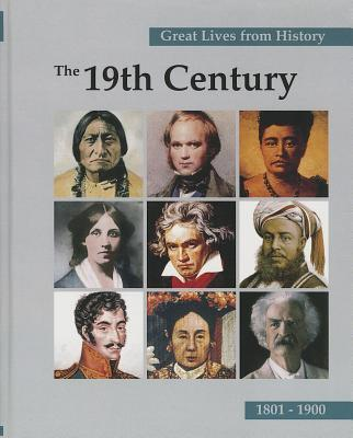 Great Lives from History: The 19th Century, Volume 2