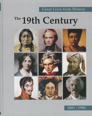 Great Lives from History: The 19th Century, Volume 3