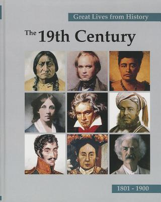 Great Lives from History: The 19th Century, Volume 4