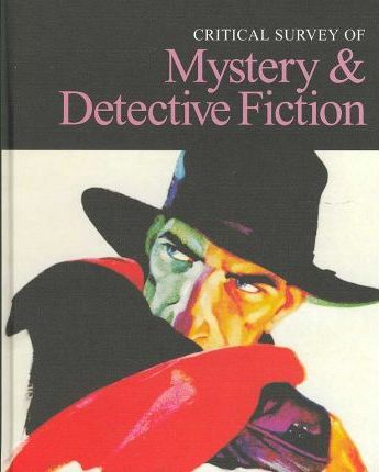Critical Survey of Mystery and Detective Fiction, REV.-Vol. 5
