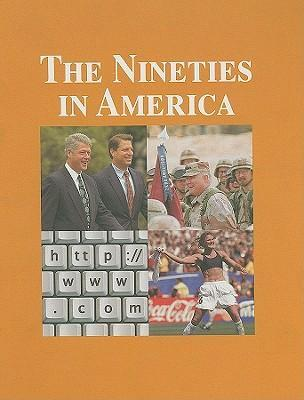 The Nineties in America, Volume III