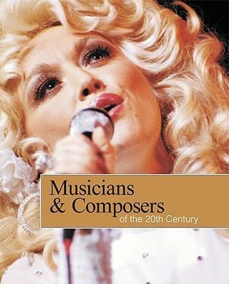 Musicians and Composers of the 20th Century-Volume 4