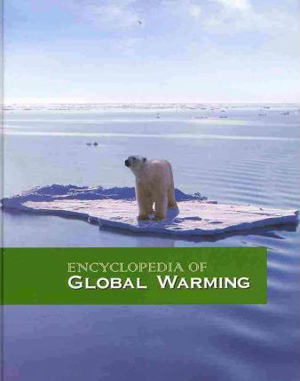 Encyclopedia of Global Warming-Volume 1