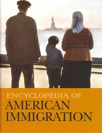 Encyclopedia of American Immigration-Volume 3