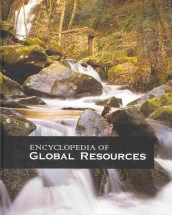 Encyclopedia of Global Resources-Volume 3